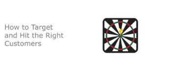 CEU|How to Target and Hit the Right Customers