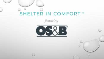 Shelter in Comfort: featuring OS&B